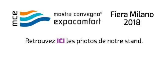 2018 - Salon MCE (Mostra Convegno Expocomfort)