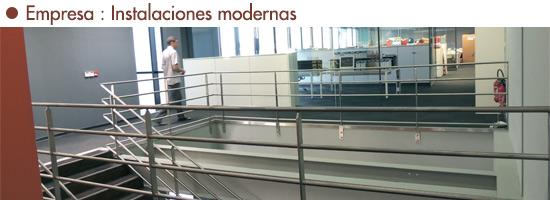 Empresa : Instalaciones modernas